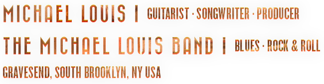 Michael Louis/The Michael Louis Band